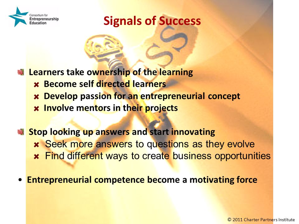 Signals of Success Learners take ownership of the learning