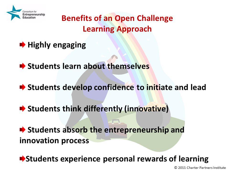Benefits of an Open Challenge