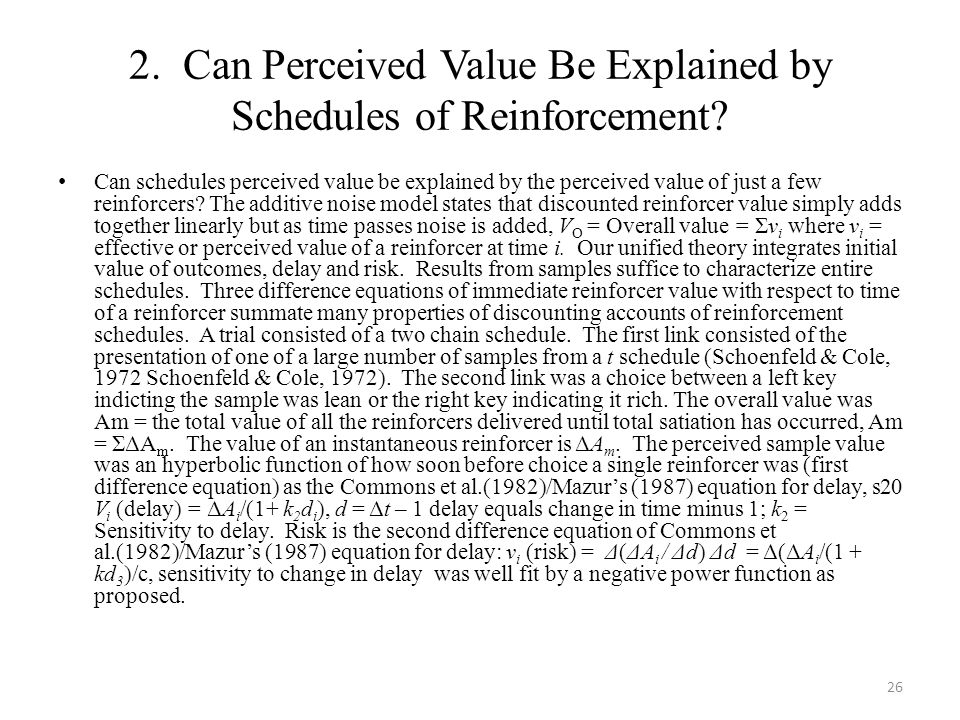 2. Can Perceived Value Be Explained by Schedules of Reinforcement