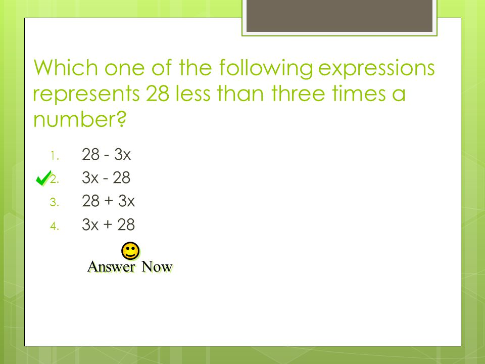 Which one of the following expressions represents 28 less than three times a number