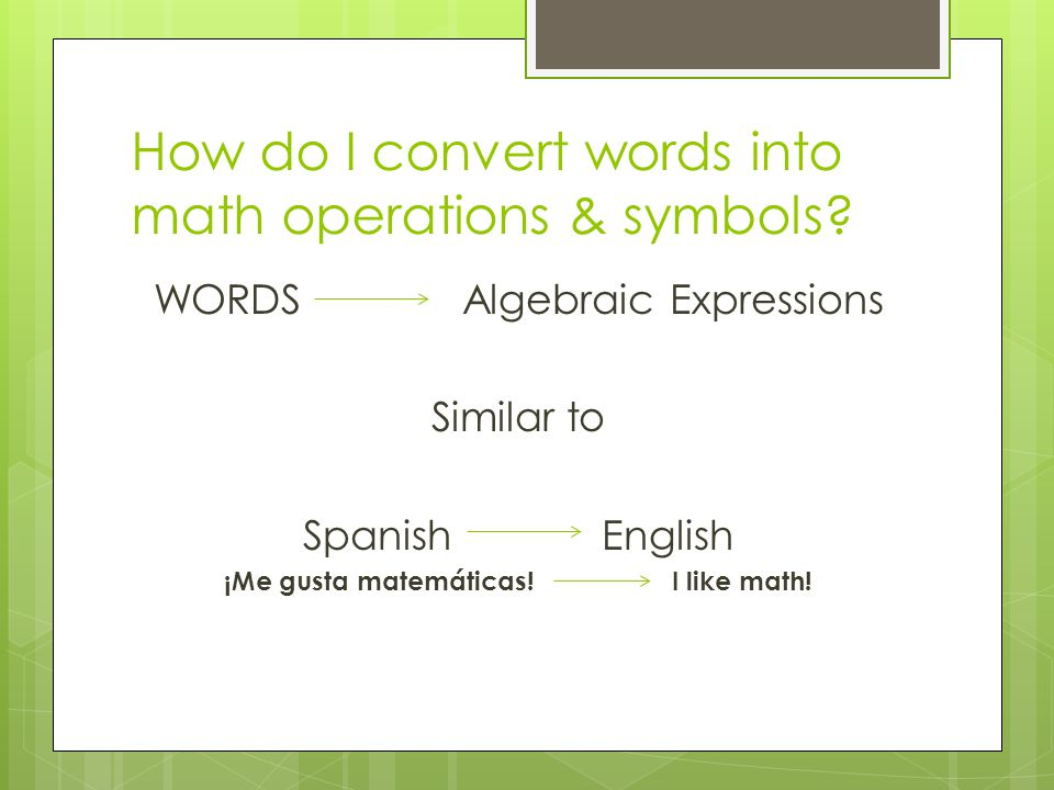 Writing Algebraic Expressions Ppt Video Online Download