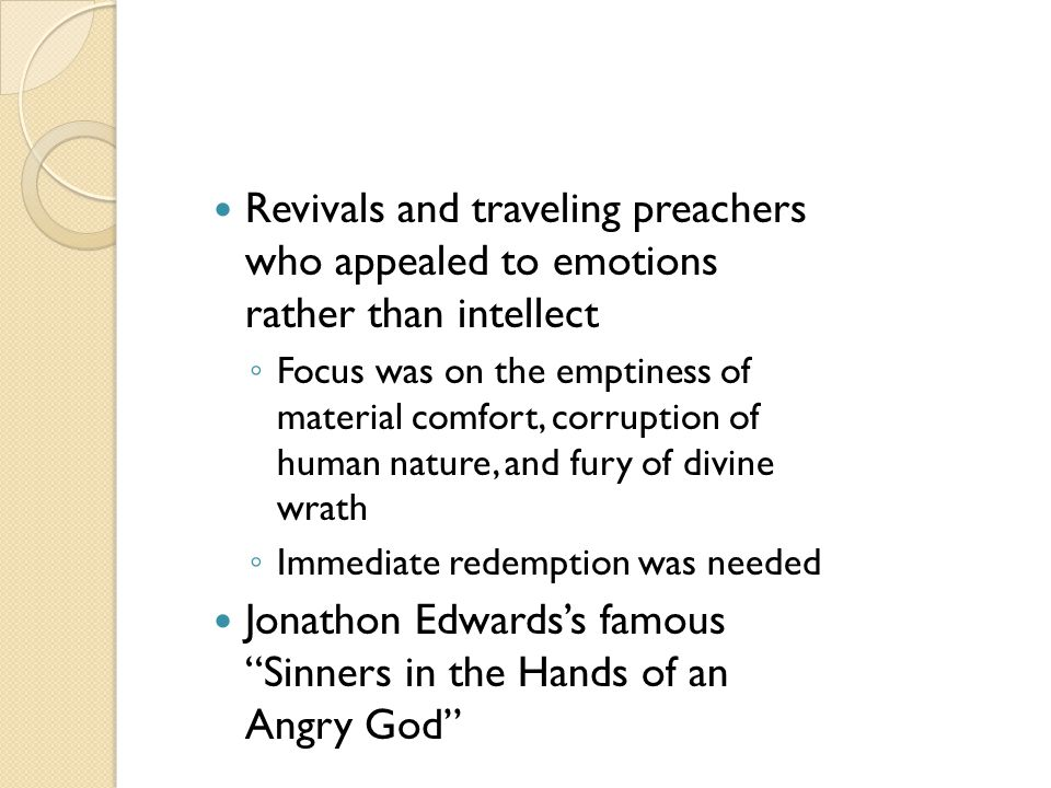 Jonathon Edwards's famous Sinners in the Hands of an Angry God