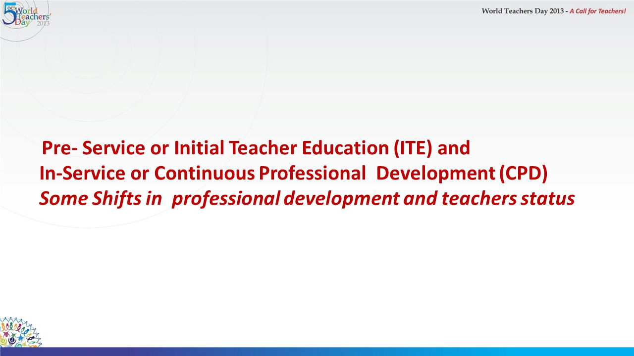 In-Service or Continuous Professional Development (CPD)