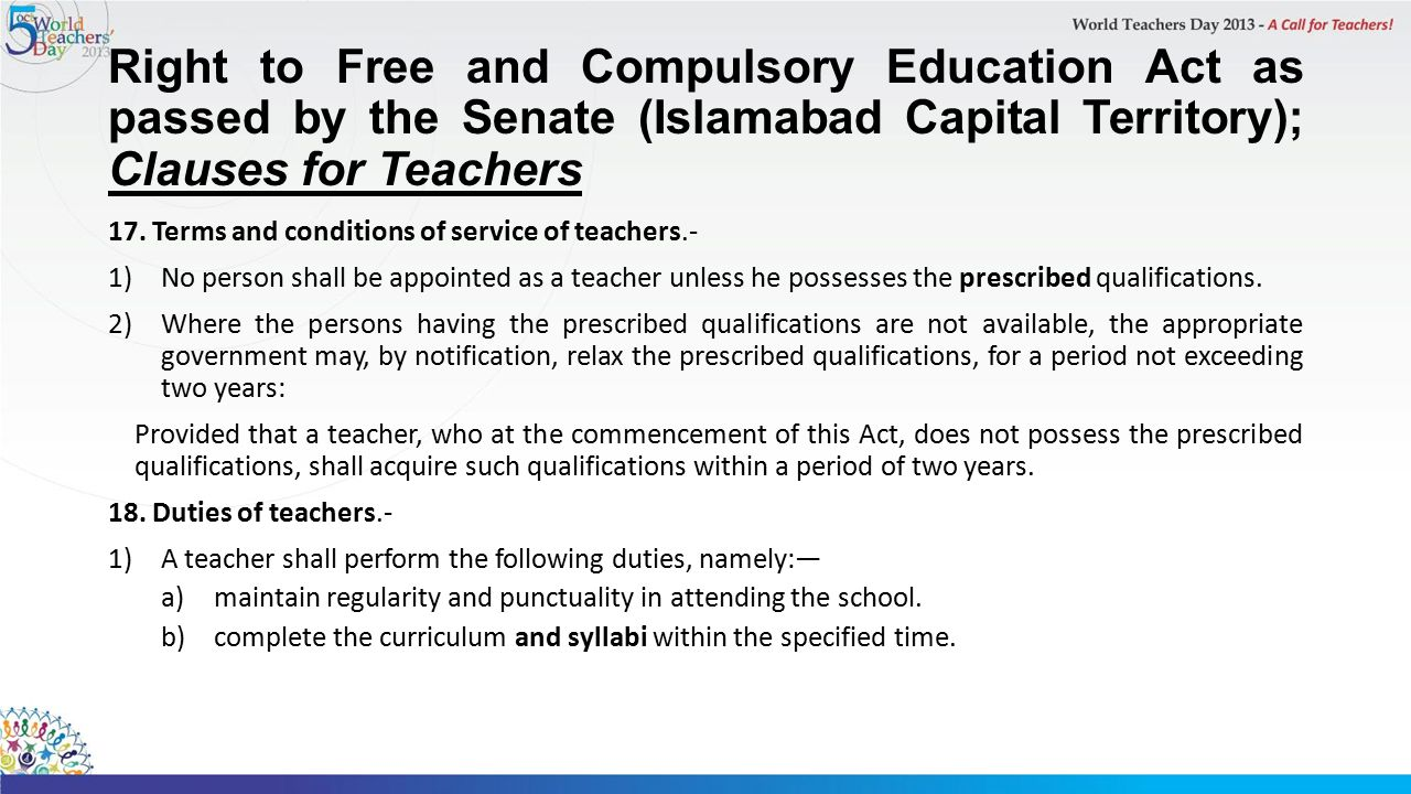 Right to Free and Compulsory Education Act as passed by the Senate (Islamabad Capital Territory); Clauses for Teachers