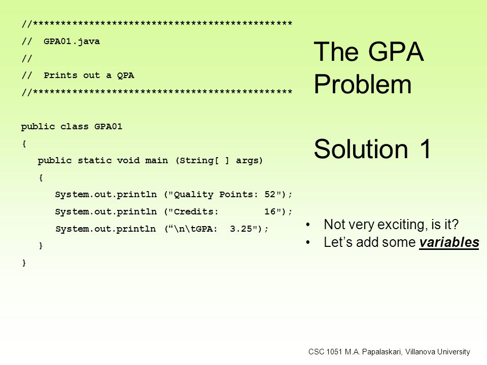 The GPA Problem Solution 1