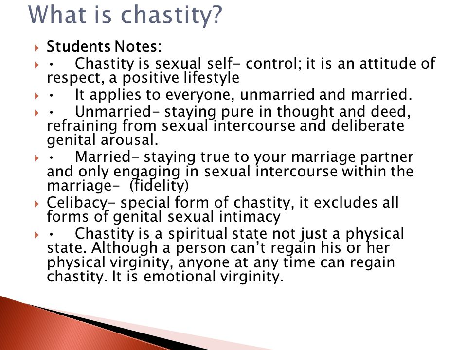 What is chastity Students Notes: