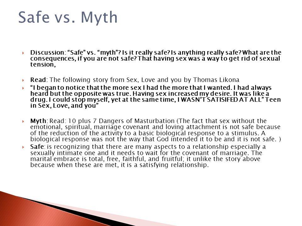 Safe vs. Myth