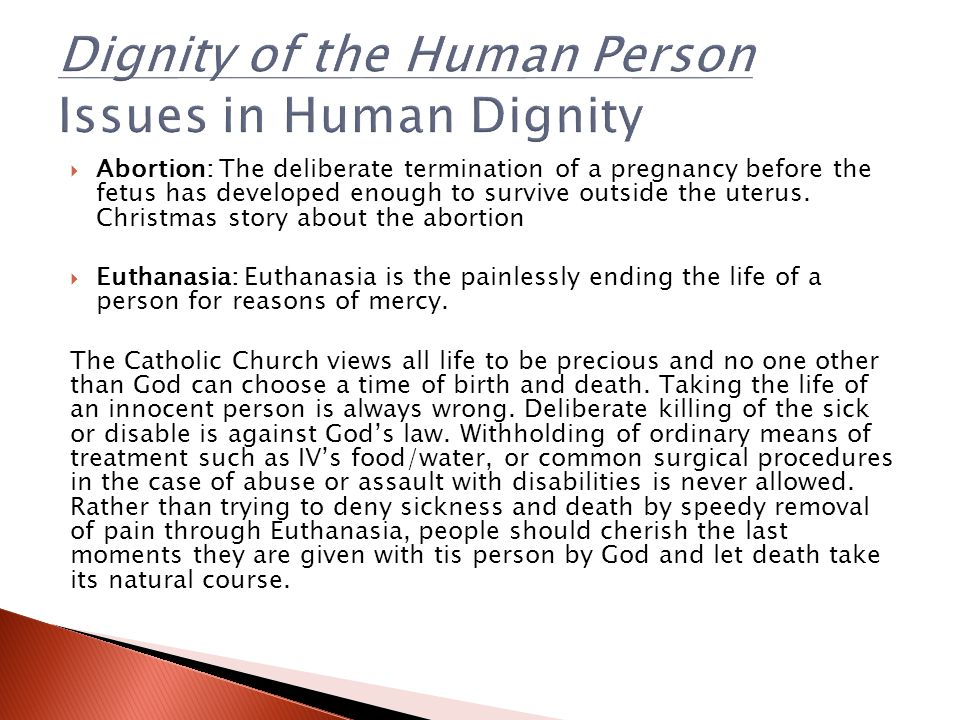 Dignity of the Human Person Issues in Human Dignity