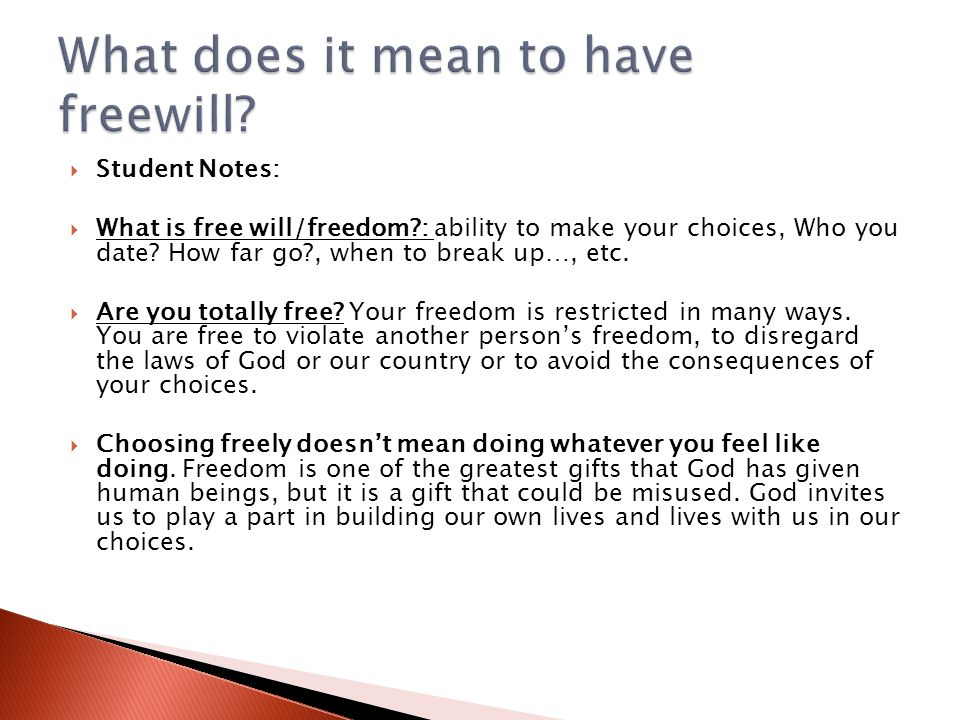 What does it mean to have freewill