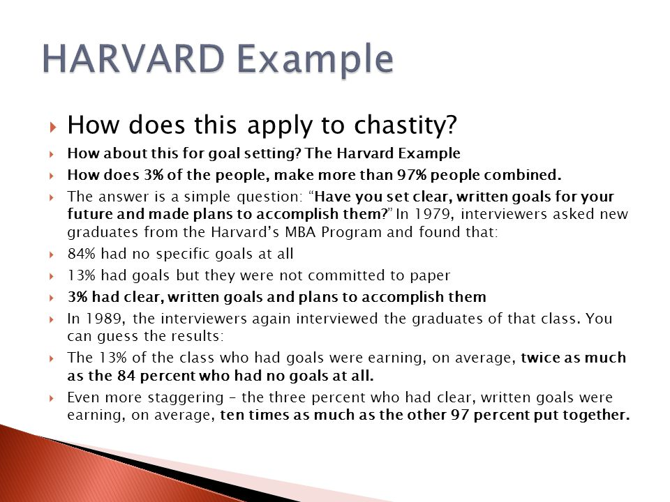 HARVARD Example How does this apply to chastity