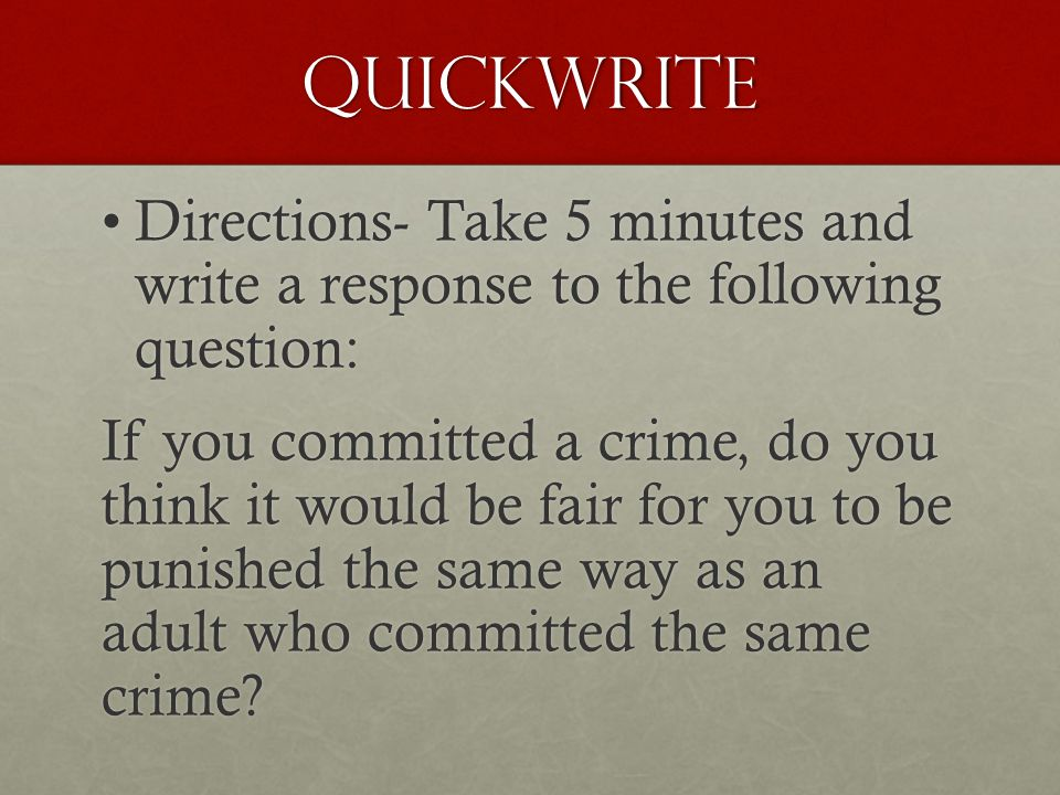 Quickwrite Directions- Take 5 minutes and write a response to the following question: