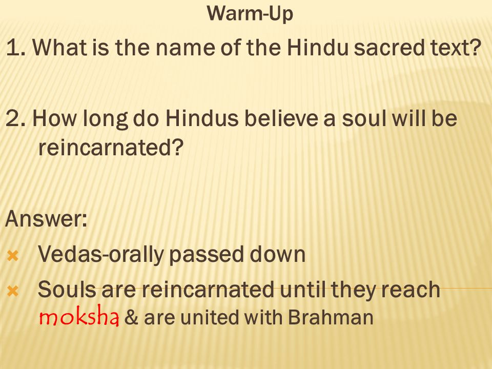 1. What is the name of the Hindu sacred text
