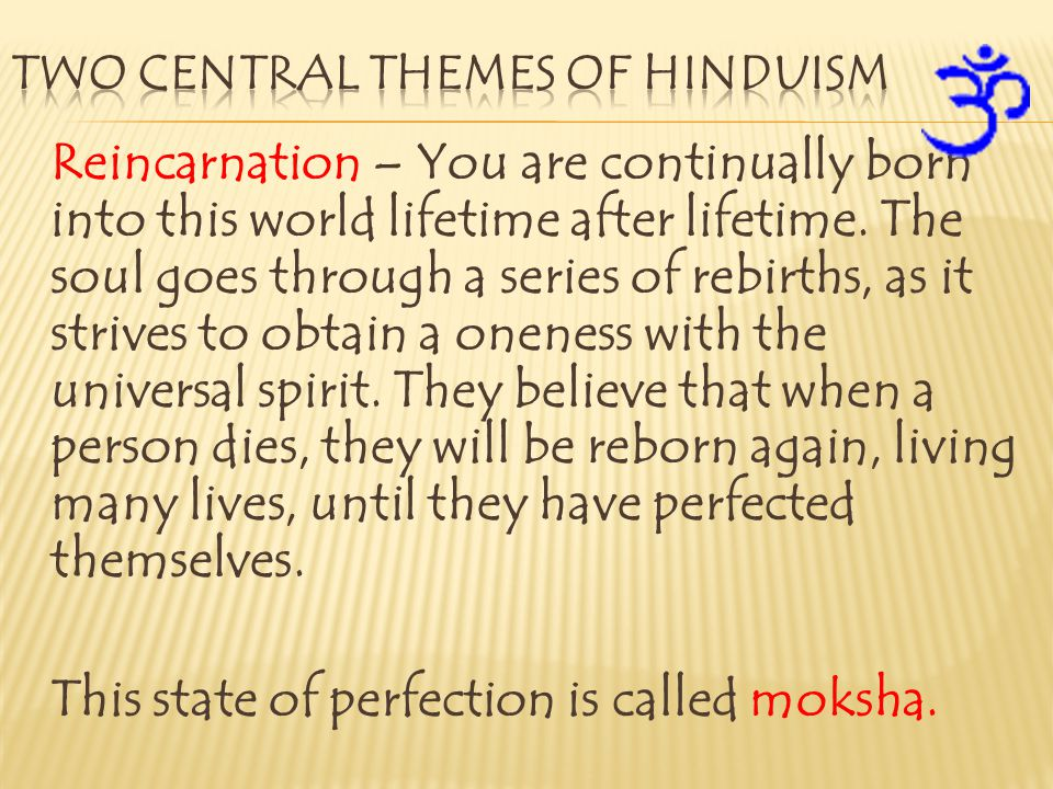 Two central themes of hinduism