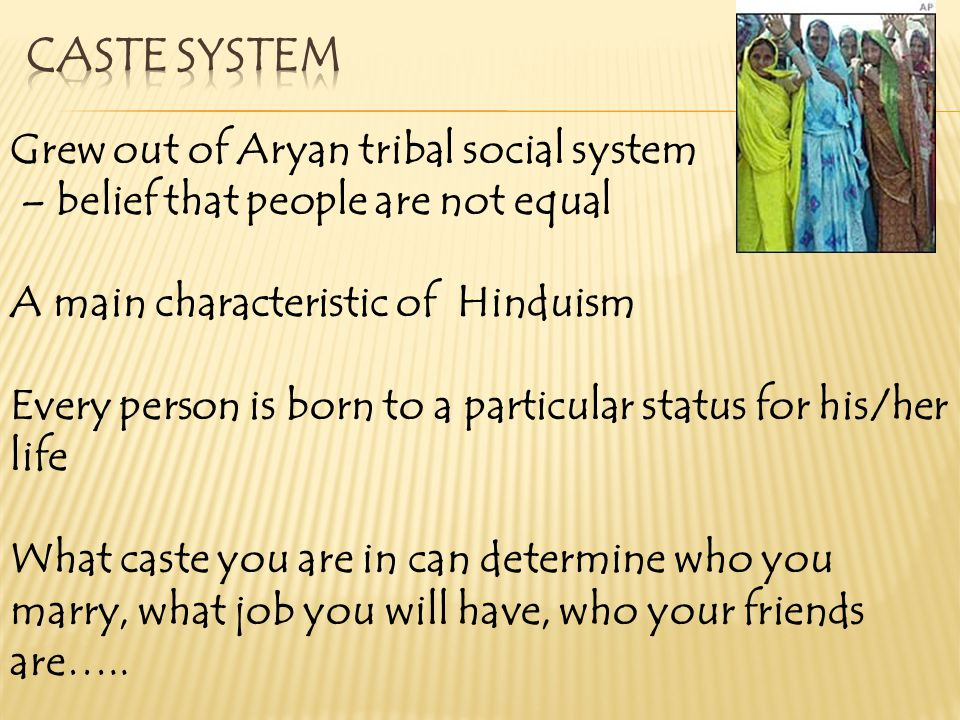 Caste System Grew out of Aryan tribal social system
