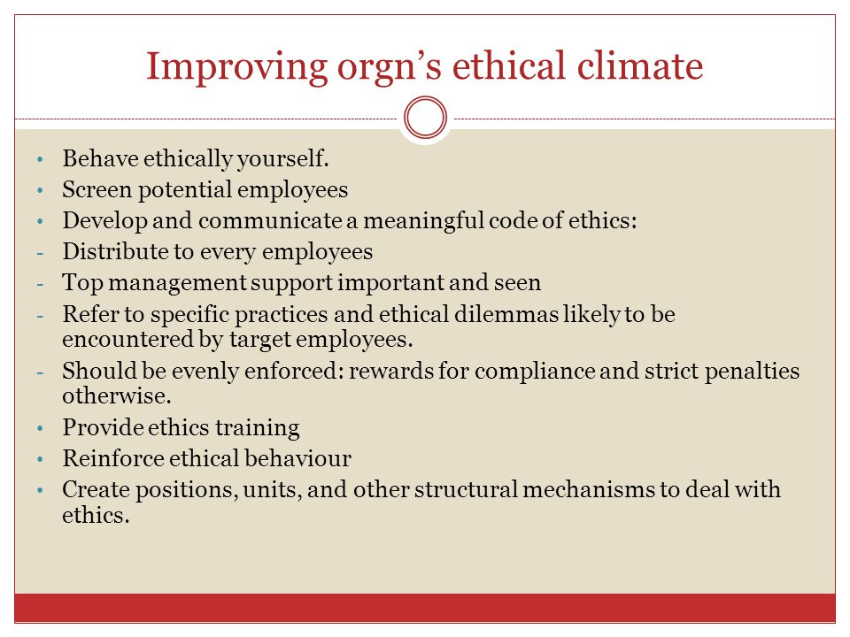 Improving orgn's ethical climate