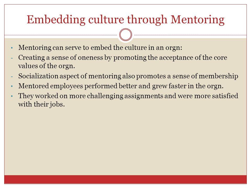 Embedding culture through Mentoring