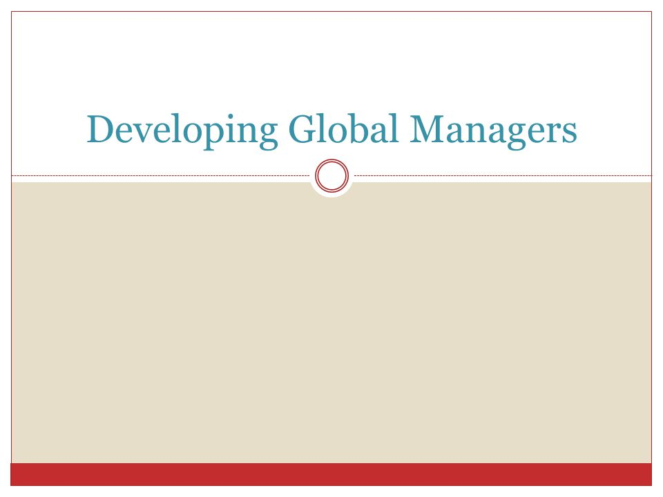 Developing Global Managers