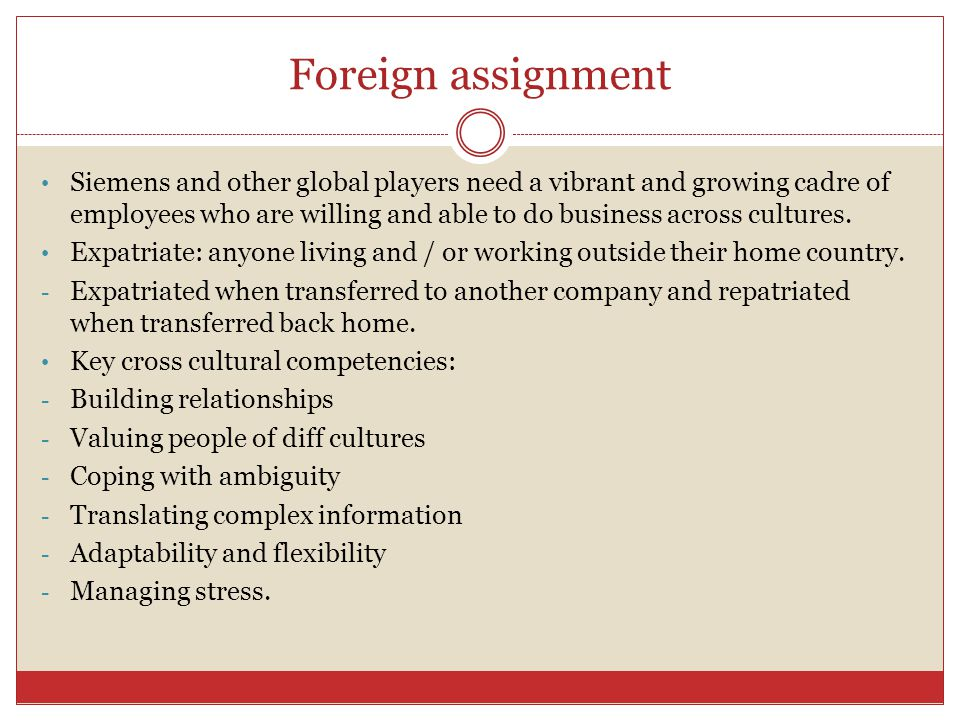 Foreign assignment
