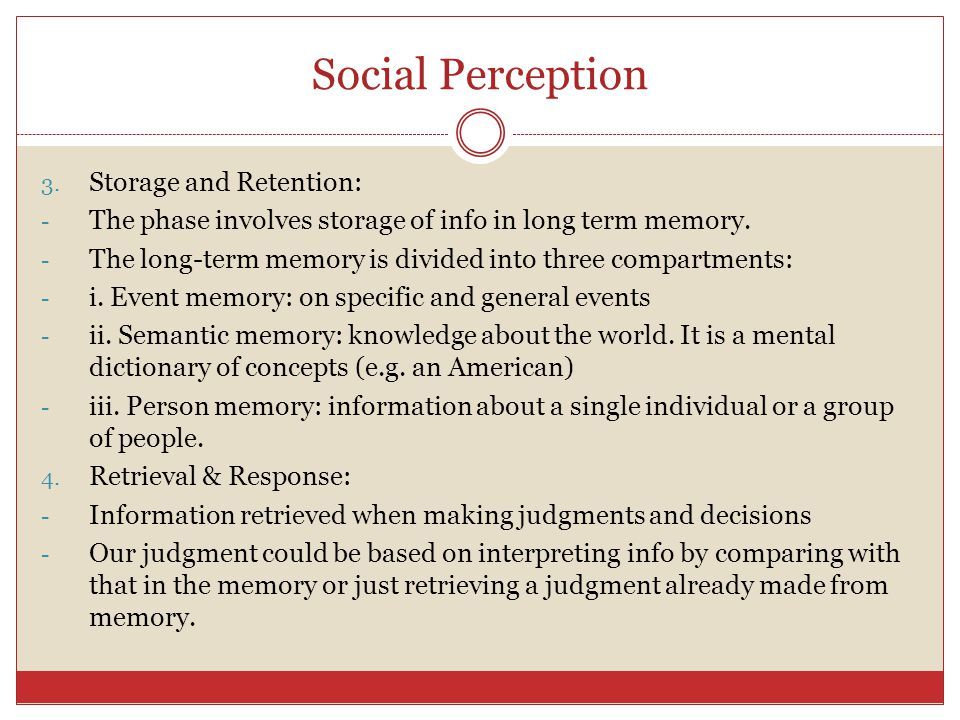 Social Perception Storage and Retention:
