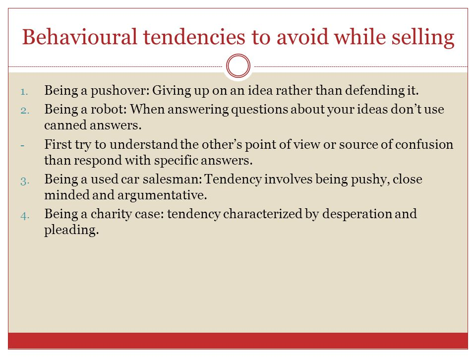 Behavioural tendencies to avoid while selling
