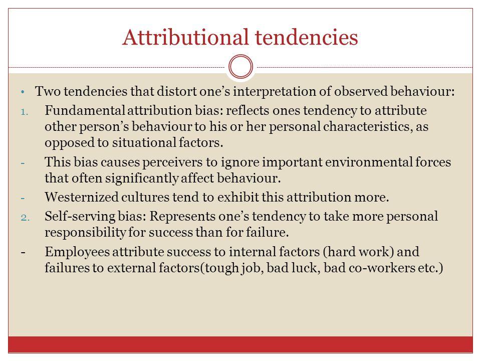 Attributional tendencies