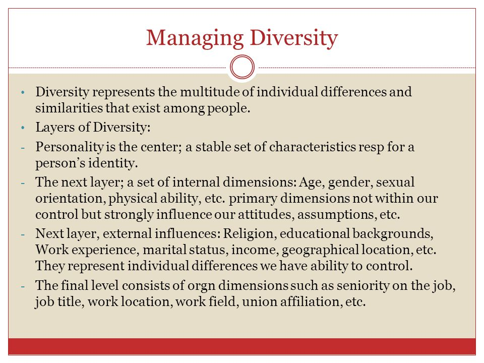 Managing Diversity Diversity represents the multitude of individual differences and similarities that exist among people.