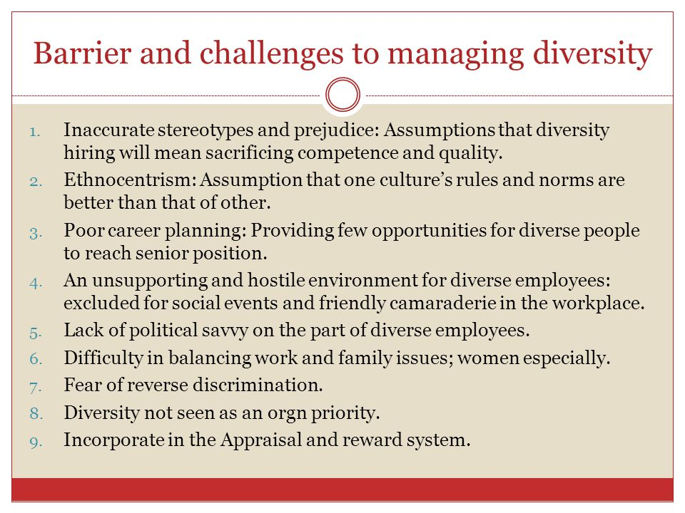 Barrier and challenges to managing diversity