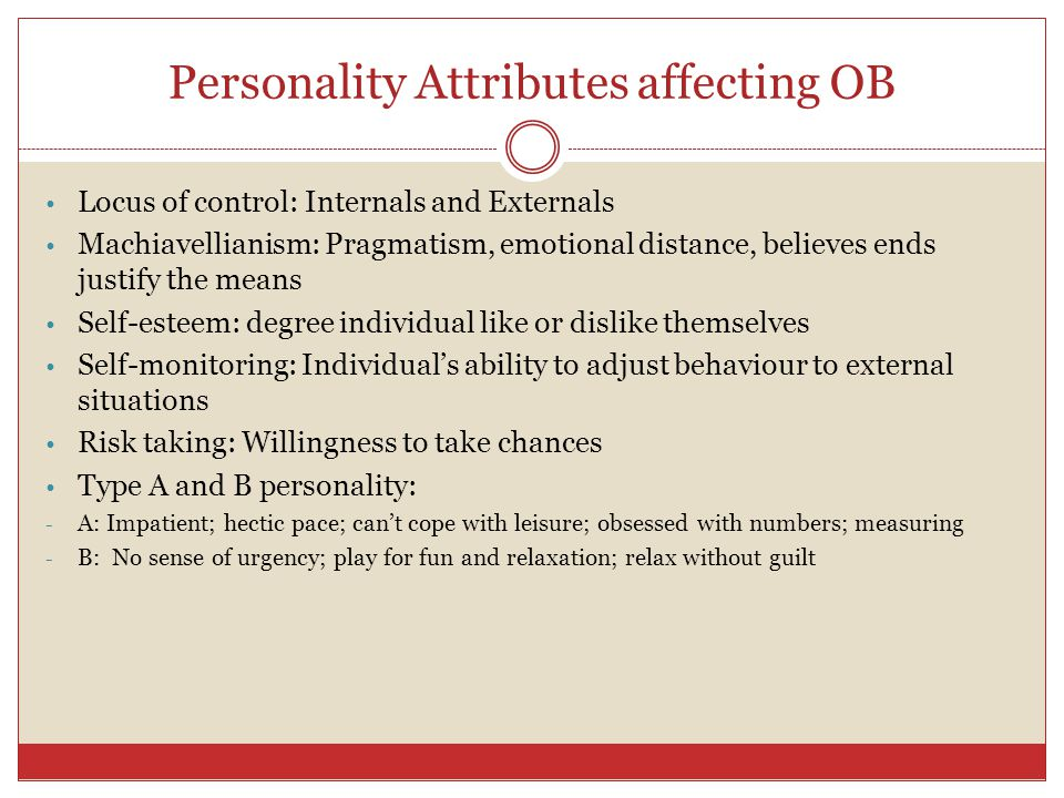 Personality Attributes affecting OB