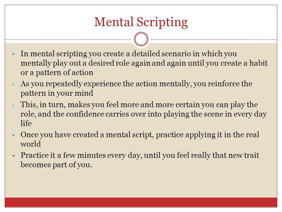 Mental Scripting