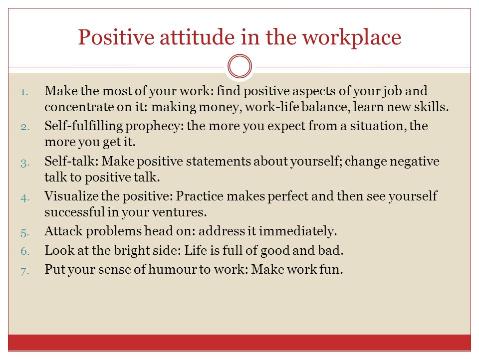 Positive attitude in the workplace