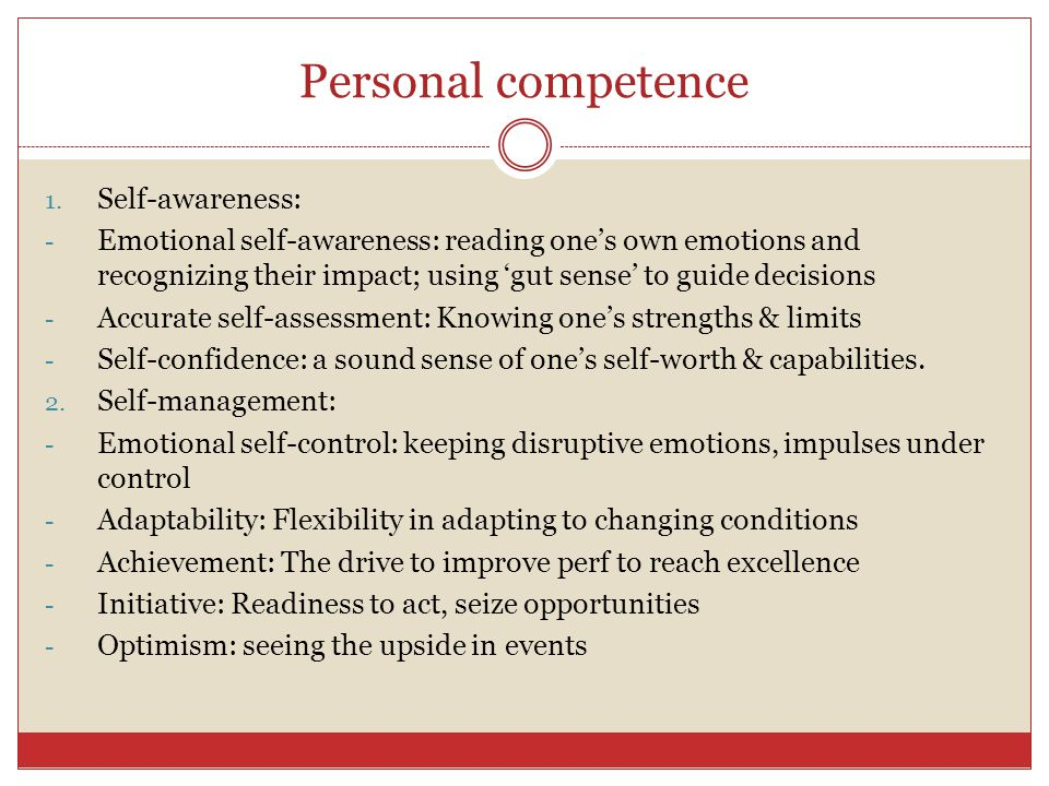 Personal competence Self-awareness: