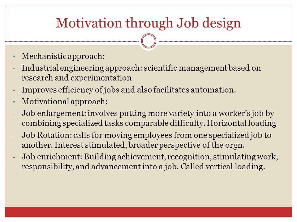 Motivation through Job design