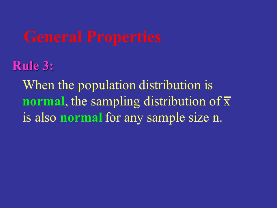General Properties Rule 3: