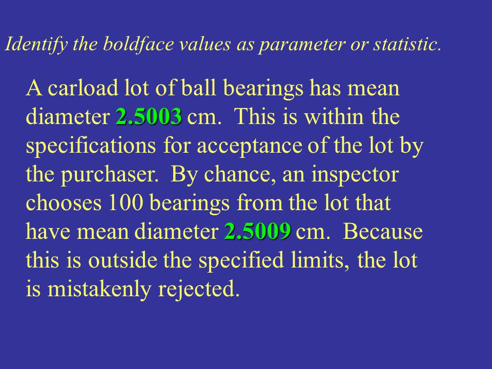 Identify the boldface values as parameter or statistic.