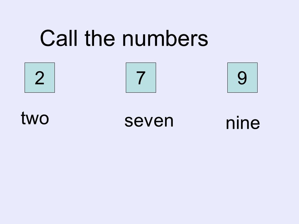 Call the numbers 2 7 9 two seven nine