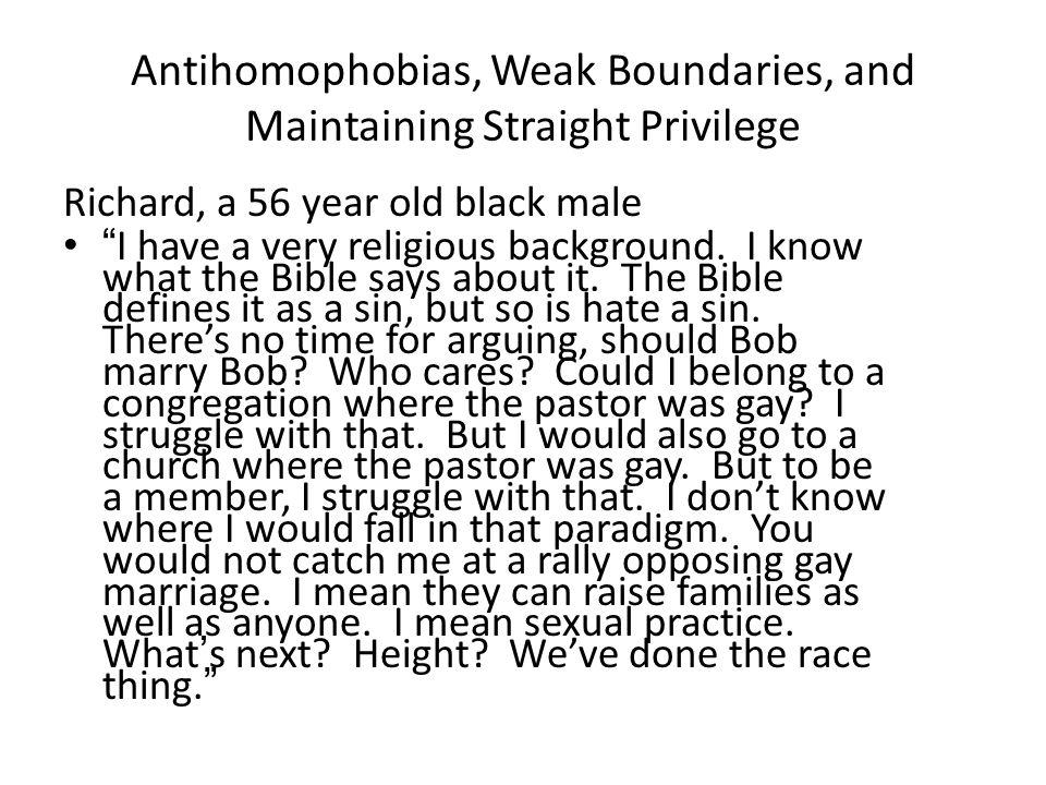Antihomophobias, Weak Boundaries, and Maintaining Straight Privilege