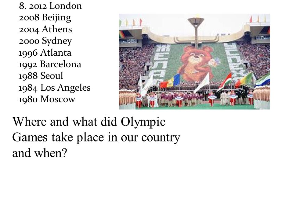 Where and what did Olympic Games take place in our country and when