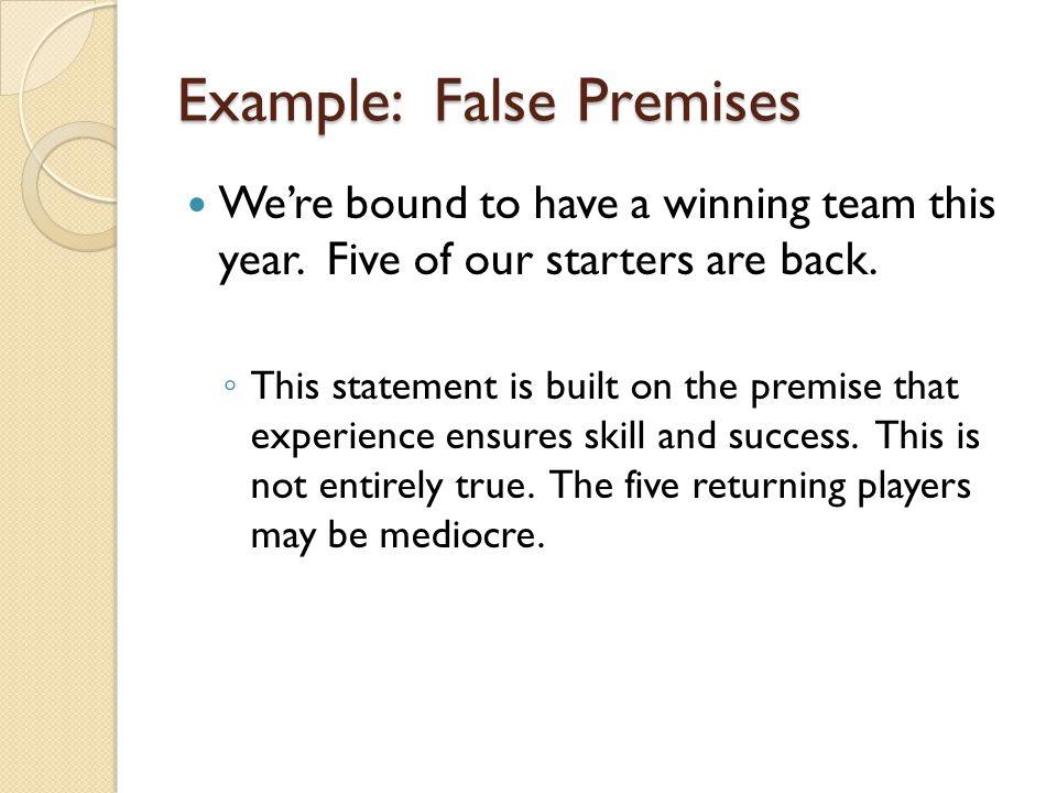 Example: False Premises