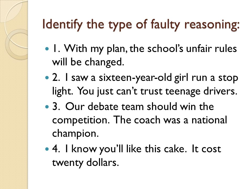 Identify the type of faulty reasoning: