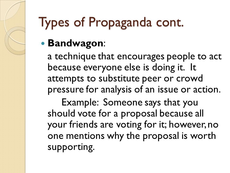 Types of Propaganda cont.