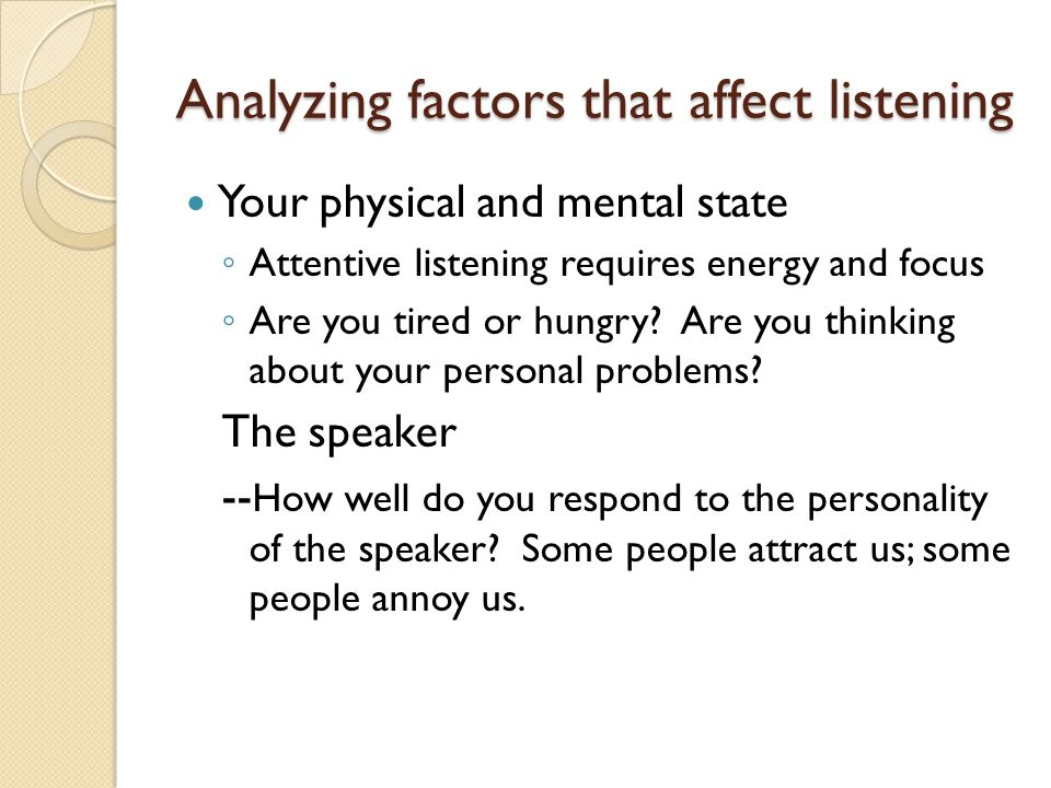 Analyzing factors that affect listening