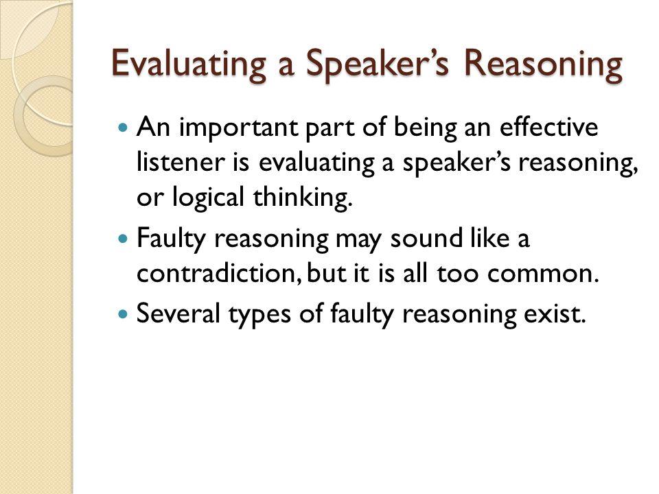 Evaluating a Speaker's Reasoning