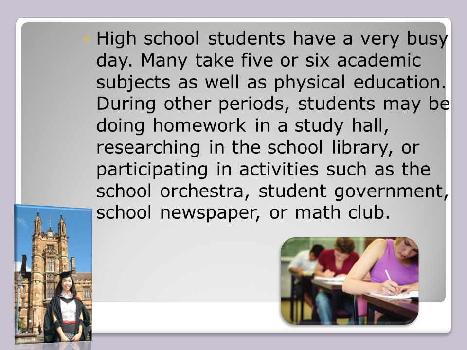 High school students have a very busy day