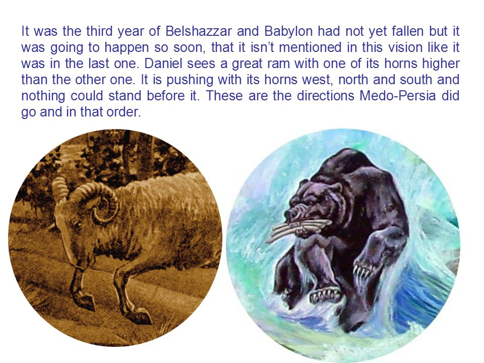 It was the third year of Belshazzar and Babylon had not yet fallen but it was going to happen so soon, that it isn't mentioned in this vision like it was in the last one.