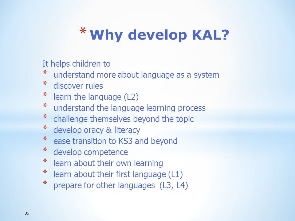 Why develop KAL It helps children to