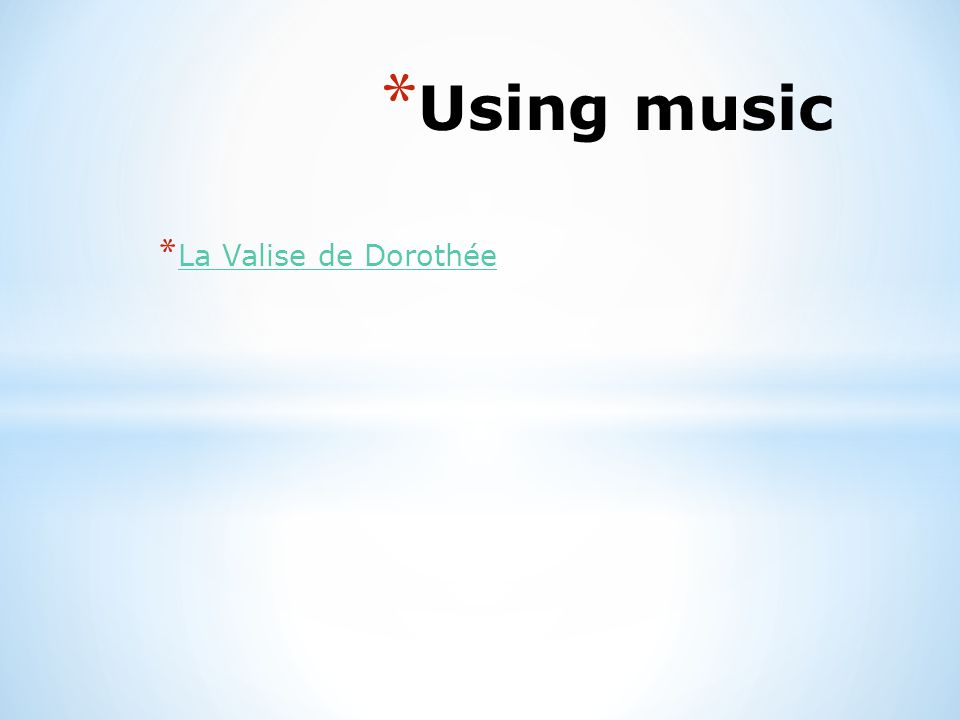 Using music La Valise de Dorothée Listen to 'Noddy'