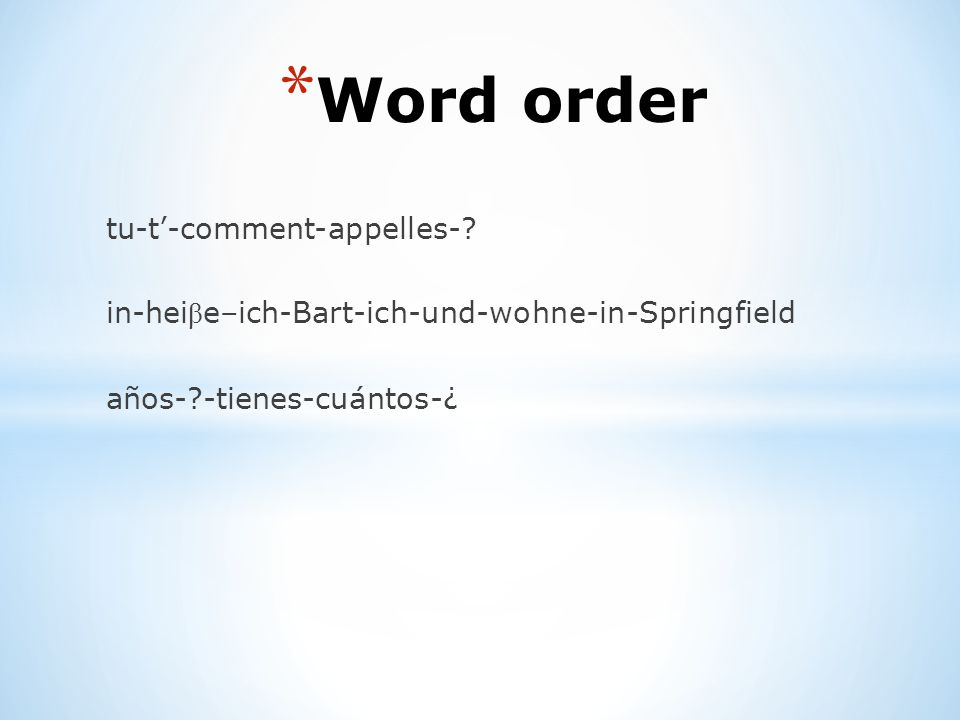 Word order tu-t'-comment-appelles-