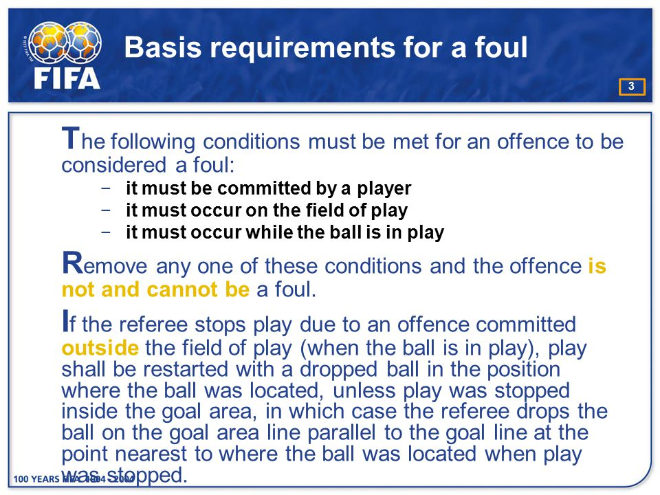 Basis requirements for a foul