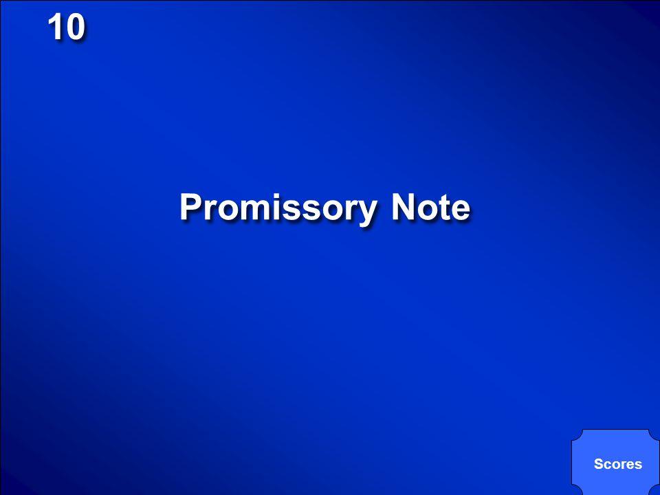 10 Promissory Note Scores
