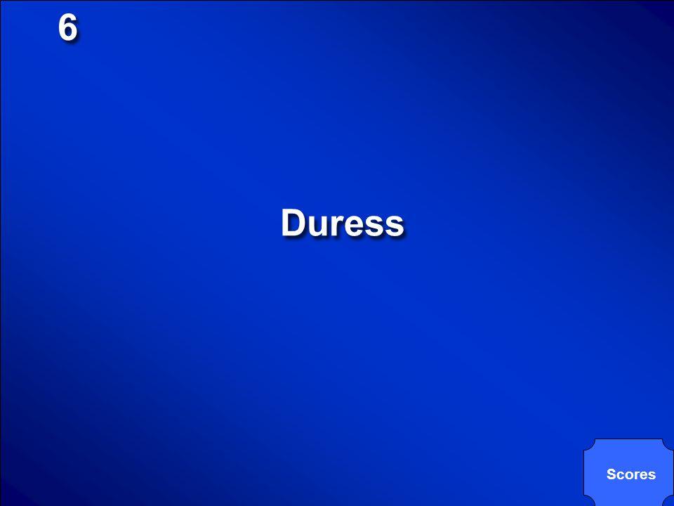 6 Duress Scores